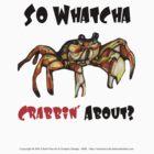 Crab No 2 Crabbin by eruthart