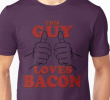 This Guy Loves Bacon Unisex T-Shirt