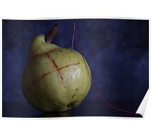 Dressed Fruit:   Pear and stitches  Poster
