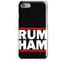 RUM HAM iPhone Case/Skin
