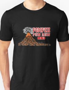 Pompeii Fun Run Unisex T-Shirt