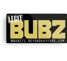 Beyond Kayfabe Podcast - Like A BUBZ Metal Print