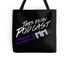 Beyond Kayfabe Podcast - This Is My Podcast Tote Bag