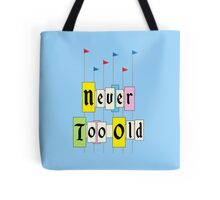 Never too Old 1955 Tote Bag