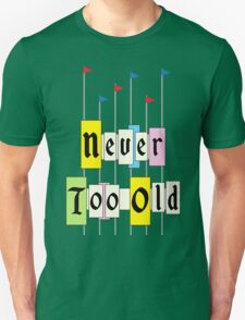 Never too Old 1955 T-Shirt