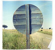Old road wood sign -Vieja señal de tráfico- Poster