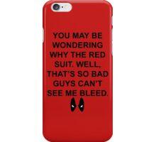 Deadpool Quote 1 iPhone Case/Skin