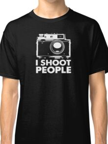 I Shoot People White Camera Classic T-Shirt