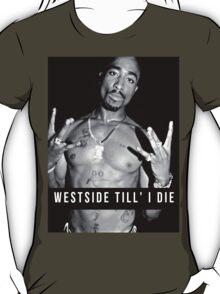"""2Pac """"Westside Till' I Die"""" Vintage T-Shirt"""