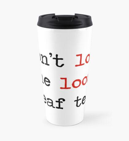 Losing Loose Leaf Tea Travel Mug