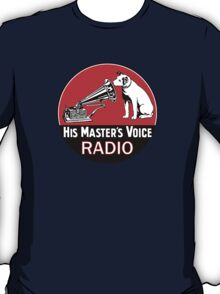 His Masters Voice 2 T-Shirt