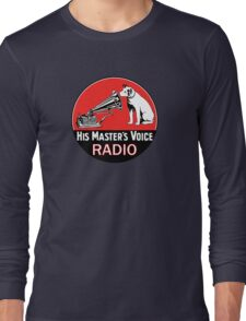 His Masters Voice 2 Long Sleeve T-Shirt
