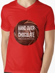 HAND OVER THE CHOCOLATE! Mens V-Neck T-Shirt
