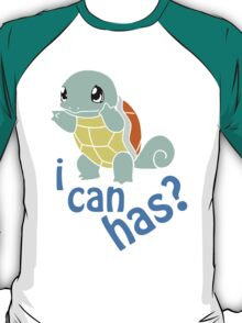 squirtle i can has? T-Shirt