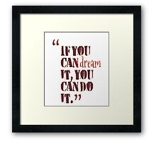 inspirational life quotes for motivation Framed Print