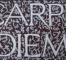 Carpe Diem Motto (Ebay SOLD!) by Donna Huntriss