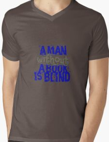 a man without a book is blind Mens V-Neck T-Shirt