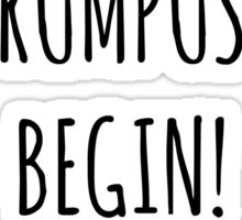 Let The Wild Rumpus Begin! Sticker