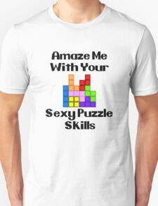 Sexy Puzzle Skills  Unisex T-Shirt