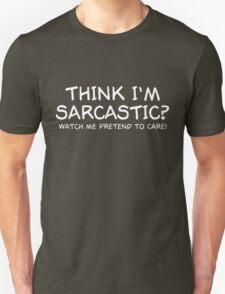 Sarcastic Care T-Shirt