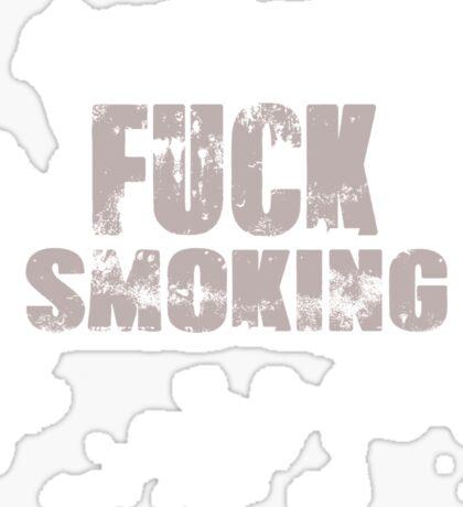 Fuck Smoking Sticker