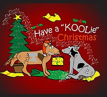 Have a Koolie Christmas by Koolie Club  of Australia