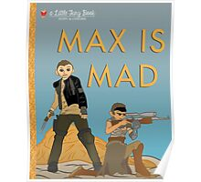 Max Is Mad Little Fury Book Poster Poster