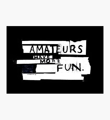 AMATEURS Photographic Print