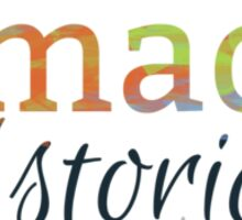 the universe is made of stories Sticker