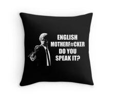 English Motherfucker Do You Speak It Throw Pillow