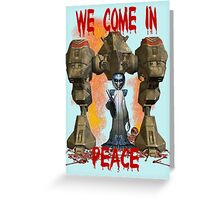 In Peace We Conquer  Greeting Card