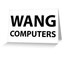Wang Computers Greeting Card