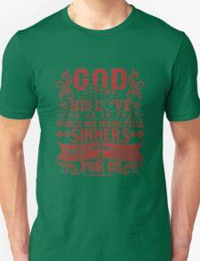 God shows Unisex T-Shirt