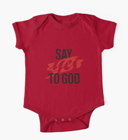 Say YES to God One Piece - Short Sleeve