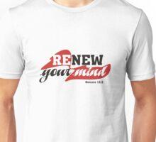Renew your mind Unisex T-Shirt