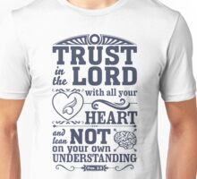 Trust in the Lord Unisex T-Shirt