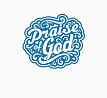 Praise God Unisex T-Shirt