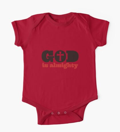 God is almighty One Piece - Short Sleeve