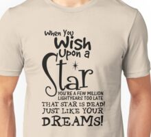 When You Wish Upon a Star Unisex T-Shirt