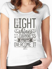 The Light shines in the darkness Women's Fitted Scoop T-Shirt