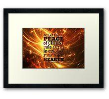 Let the peace of Christ Framed Print