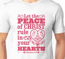 Let the peace of Christ Unisex T-Shirt