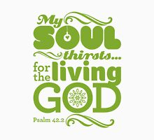Living God Unisex T-Shirt