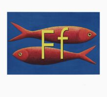 F for fish by Rosalie  Street