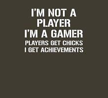 I'm Not A Player I'm A Gamer Unisex T-Shirt