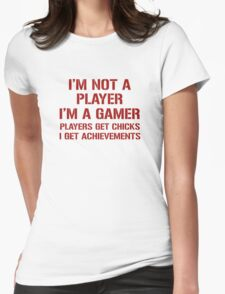 I'm Not A Player I'm A Gamer Womens Fitted T-Shirt