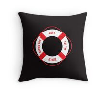 DON'T LET IT Throw Pillow