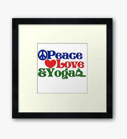 Peace love and yoga Framed Print