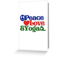 Peace love and yoga Greeting Card