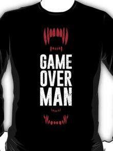 Game Over Man T-Shirt